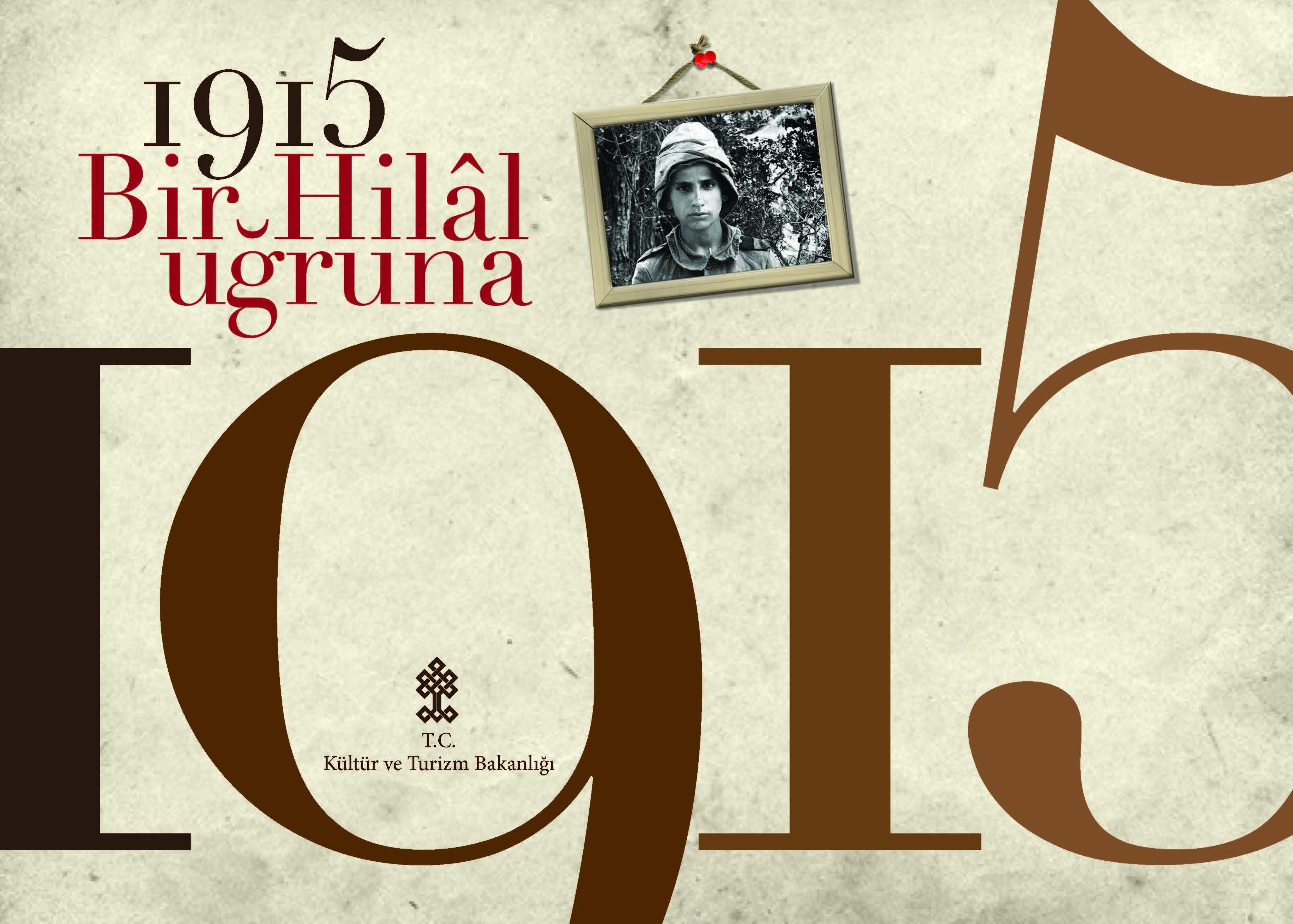 1915 BİR HİLAL UĞRUNA (UZUN VERSİYON)