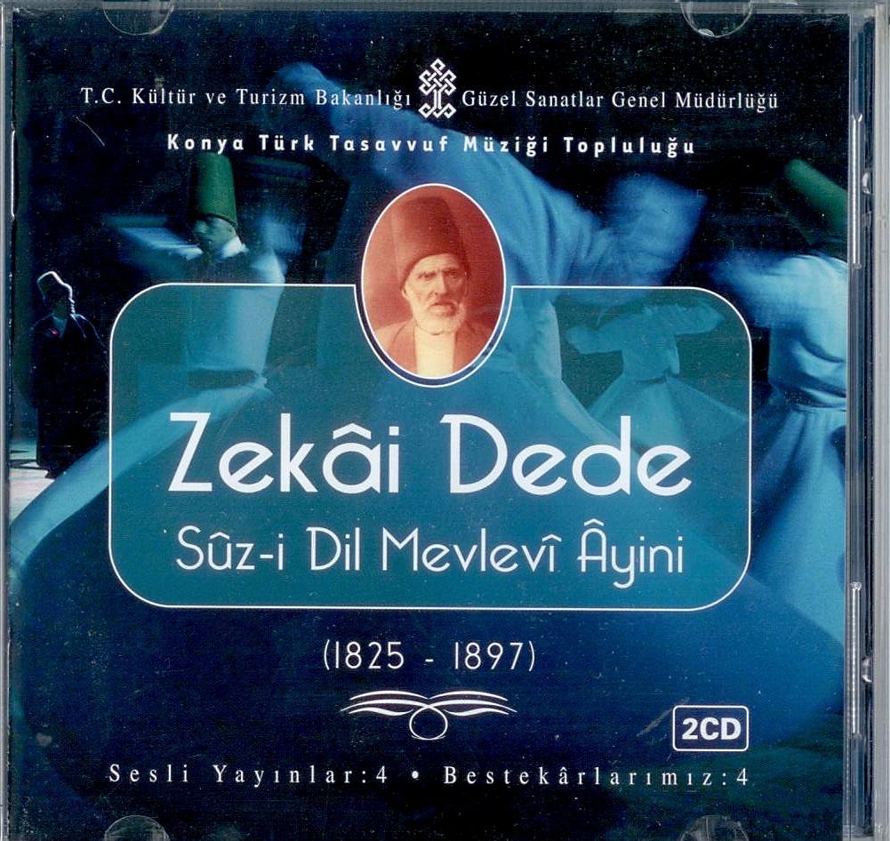 Zekai Dede Suz i Dil Mevlevi Ayini parça 4