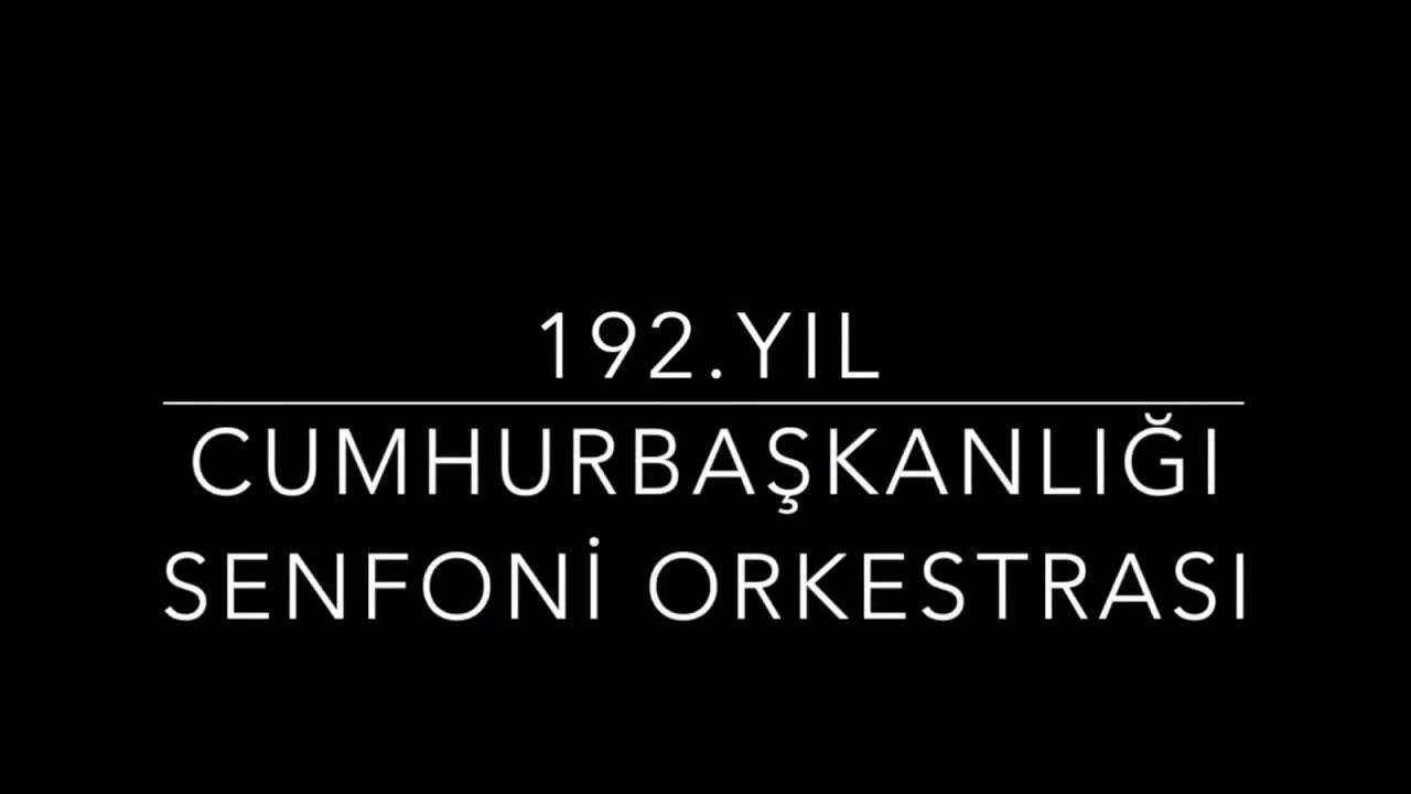 CUMHURBAŞKANLIĞI SENFONİ ORKESTRASI TANITIM VİDEOSU